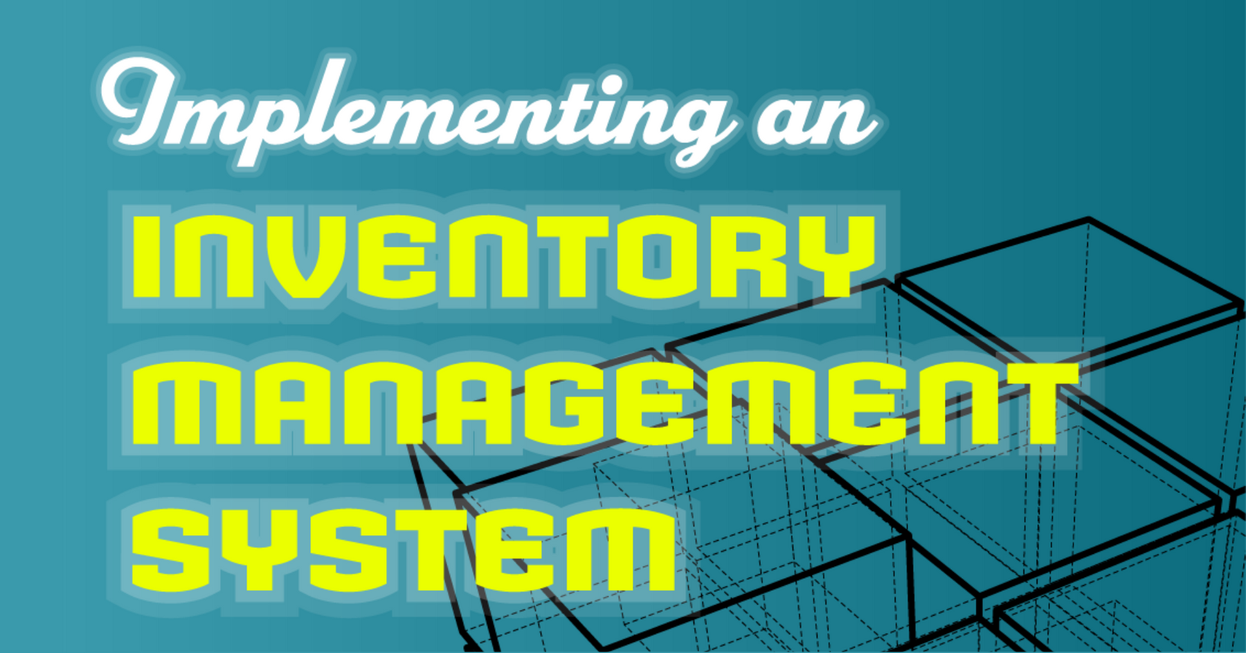 10 Steps for Implementing an Inventory Management System